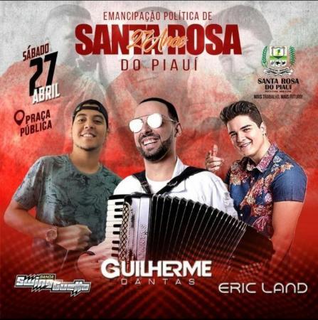 Guilherme Dantas e Eric Land no 27º Aniversário de Emancipação Politica de Santa Rosa do Piauí