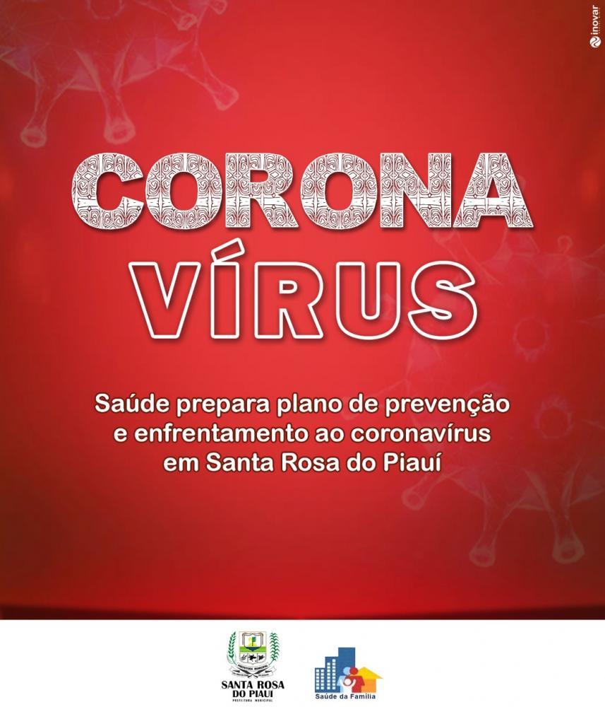 Comitê de Prevenção e Enfrentamento à Pandemia do Coronavírus é criado em Santa Rosa do Piauí